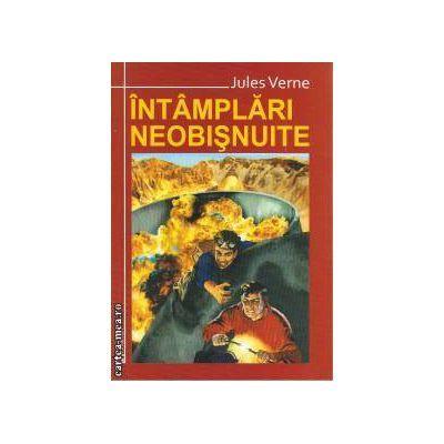 Intamplari Neobisnuite - Jules Verne