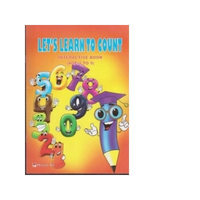 Let s learn to count - Interactive book (age 3 to 9) - Anamaria Moldovan