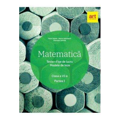 Matematică. Clasa a VI-a. Semestrul 1. - Marius Antonescu, Florin Antohe, Gheorghe Iacoviță