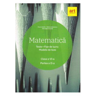 Matematică. Clasa a VI-a. Partea a II-a. - Marius Antonescu, Florin Antohe, Gheorghe Iacoviță