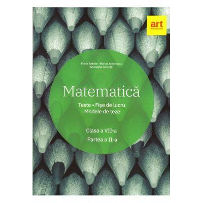 Matematică. Clasa a VII-a. Semestrul al II-lea. - Marius Antonescu, Florin Antohe, Gheorghe Iacoviță
