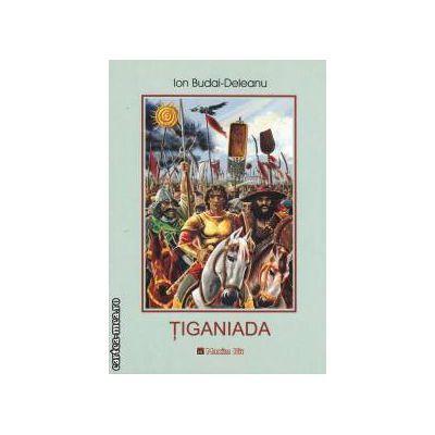 Tiganiada - Ion Budai - Deleanu