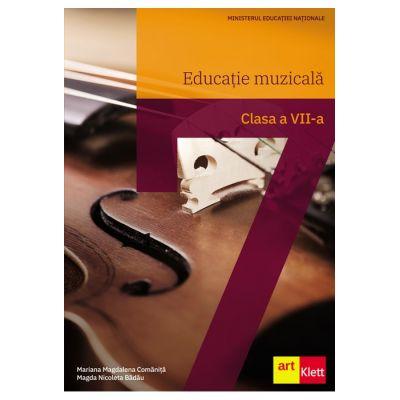 Educație muzicală. Manual pentru clasa a VII-a - Mariana Magdalena Comăniță, Magda Nicoleta Bădău
