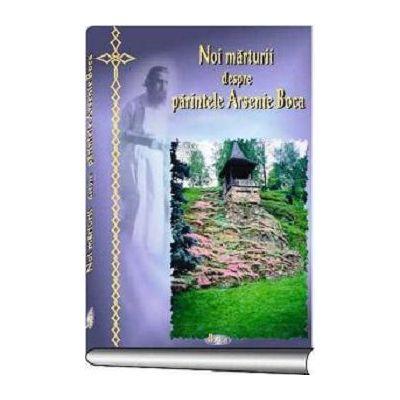 Noi marturii despre Sfântul Arsenie Boca - Ioan Cismileanu