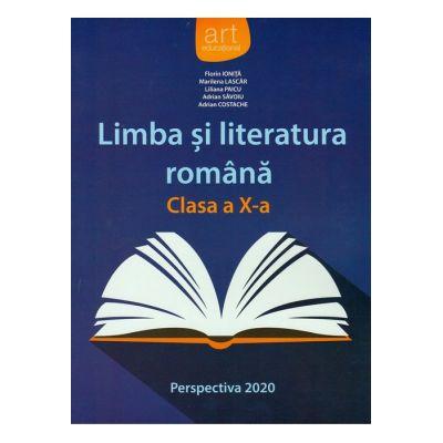 Limba și literatura română. Manual clasa a X-a (Perspectiva 2020) - Florin Ioniţă, Marilena Lascăr, Liliana Paicu, Adrian Costache, Adrian Săvoiu