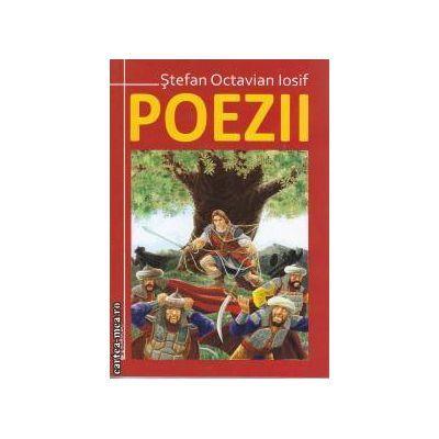 Poezii Stefan - Octavian Iosif
