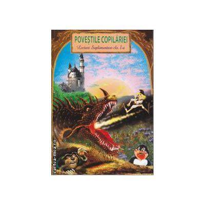 Povestile copilariei Lecturi suplimentare clasa 1 a