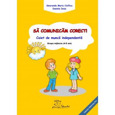 SĂ COMUNICĂM CORECT! - Smarada Maria Cioflica, Daniela Dosa