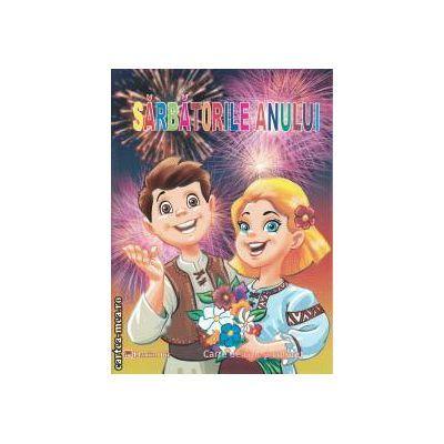 Sarbatorile Anului Carte de citit si colorat - Maria Popa