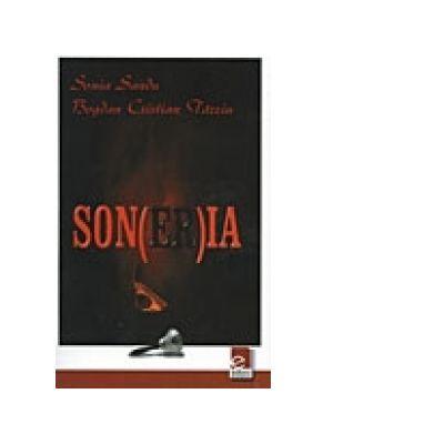 Son(er)ia - Bogdan Cristian Tarziu, Sonia Sandu
