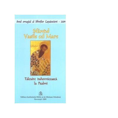 Talcuire duhovniceasca la PSALMI - Sfantul Vasile cel Mare