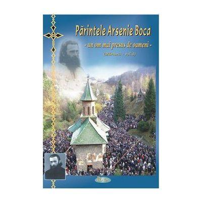 Sfântul Arsenie Boca - un om mai presus de oameni (Marturii - vol. 4) - Natalia Corlean