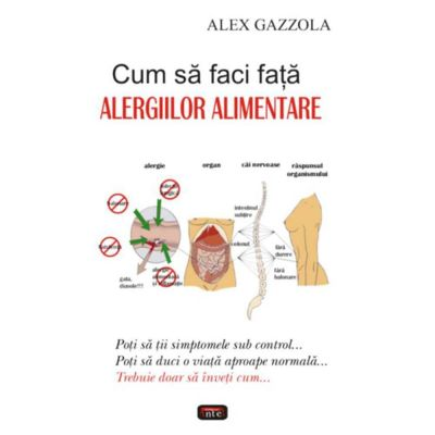 Cum sa faci fata alergiilor alimentare – Alex Gazzola