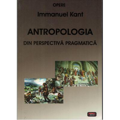Antropologia din perspectiva pragmatica – Immanuel Kant