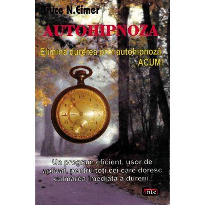 Autohipnoza – Bruce N. Eimer