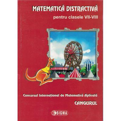 Cangurul. Matematica distractiva. Clasele VII-VIII