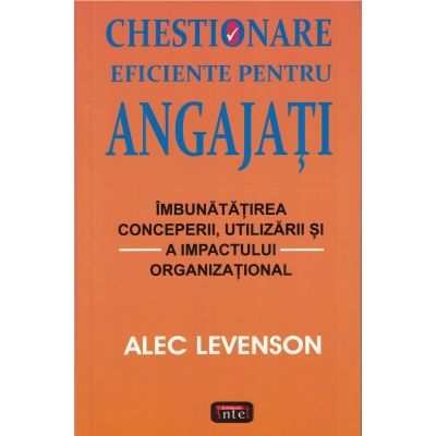 Chestionare eficiente pentru angajati – Alec Levenson