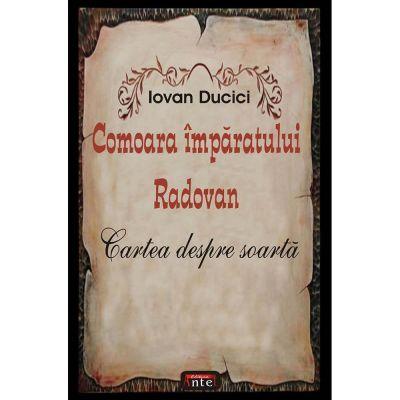 Comoara imparatului Radovan – Iovan Ducici