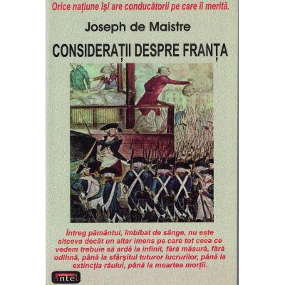 Consideratii despre Franta – Joseph de Maistre