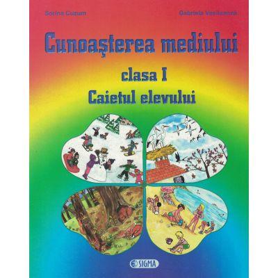 Cunoasterea Mediului - Caietul elevului clasa I