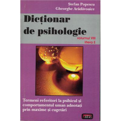 Dictionar de psihologie vol. VIII litera E