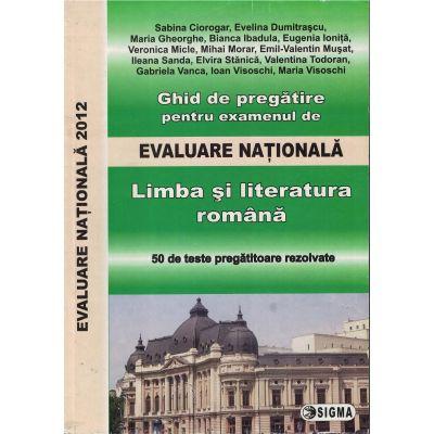 Evaluare Nationala 2012. Limba si literatura romana