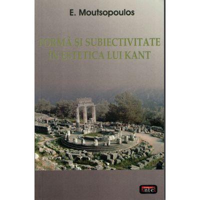 Forma si subiectivitate – E. Moutsopoulos