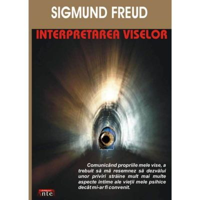 Interpretarea viselor – Sigmund Freud