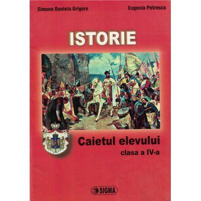 Istorie - Caietul elevului clasa a IV-a