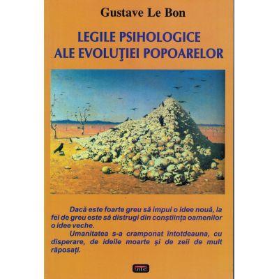 Legile psihologice ale evolutiei popoarelor – Gustave Le Bon