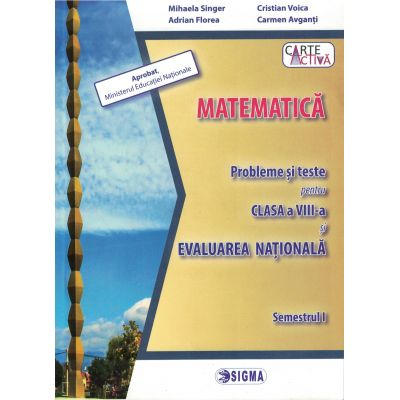 Matematica. Evaluarea Nationala Semestrul I - clasa a VIII-a