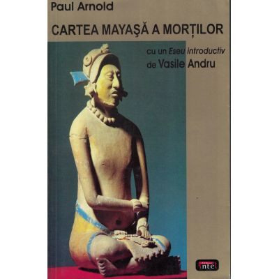 Cartea mayasa a mortilor – Paul Arnold