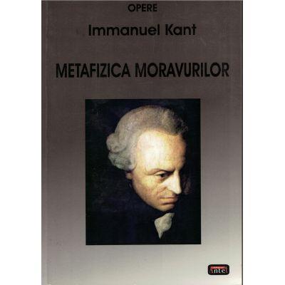 Metafizica moravurilor – Immanuel Kant