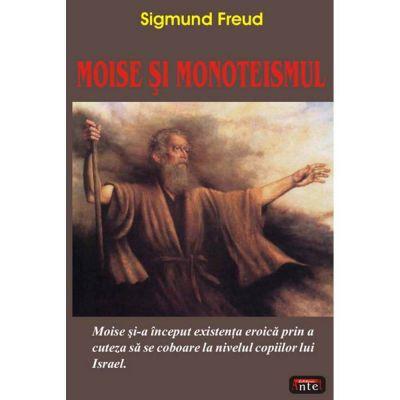 Moise si monoteismul – Sigmund Freud
