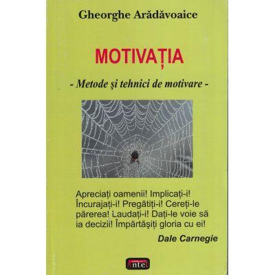Motivatia – Gheorghe Aradavoaice