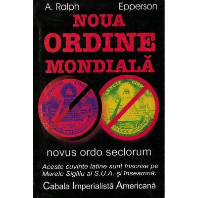 Noua ordine mondiala – A. Ralph Epperson