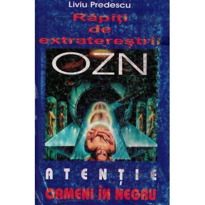 Rapiti de extraterestri - Liviu Predescu
