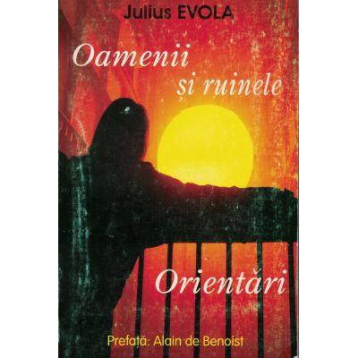 Oamenii si ruinele – Orientari – Julius Evola