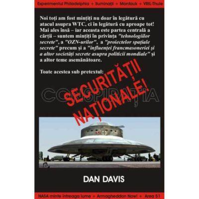 Securitatea nationala – Conspiratia – Dan Davis