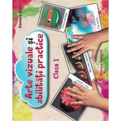 Arte vizuale şi abilităţi practice. Clasa I. AVAP1