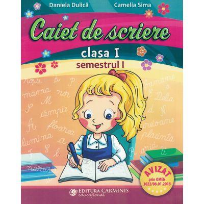 Caiet de scriere. Clasa I. Semestrul I CSA1