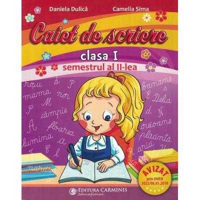 Caiet de scriere. Clasa I. Semestrul II CSA2