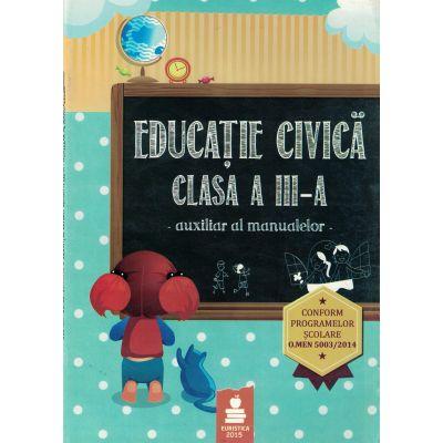 Educatie civica - Auxiliar clasa a III-a