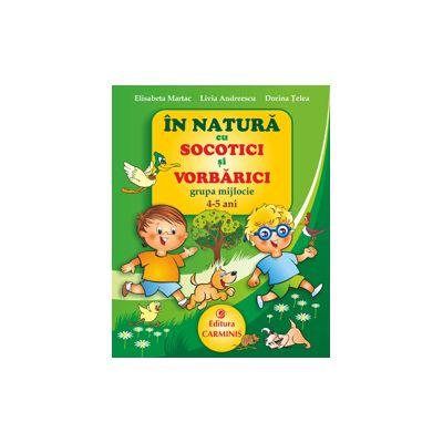 In natura cu Socotici si Vorbarici. Grupa mijlocie. 4-5 ani. Nat4-5