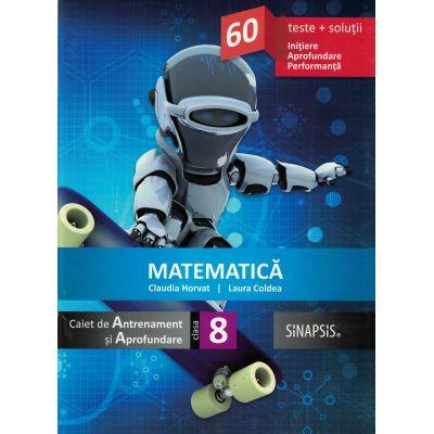 Matematica (Caiet de Antrenament si Aprofundare) - Clasa a VIII-a