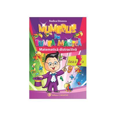 Numerus în lumea magică. Matematică distractivă. Clasa a II-a. NMD2