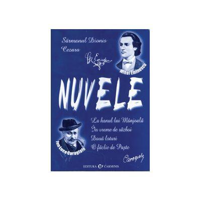 Nuvele - Mihai Eminescu, Ion Luca Caragiale