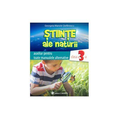 Ştiinţe ale naturii. Auxiliar pentru toate manualele alternative. Clasa a III-a. N3