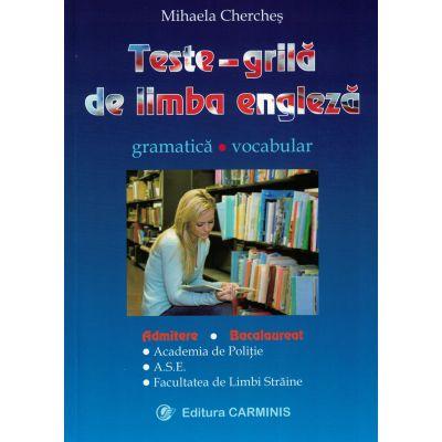 Teste-grilă de limba engleză. Gramatică. Vocabular