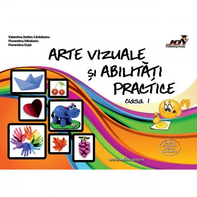 Arte vizuale si abilitati practice - clasa I